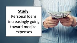 Study: Personal loans increasingly going toward medical expenses
