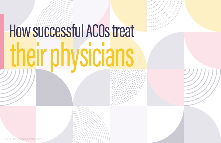 How successful ACOs treat physicians