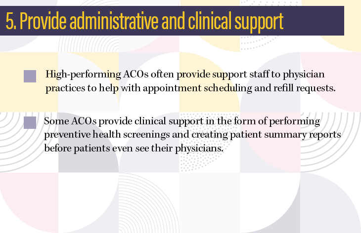 5. Provide administrative and clinical support