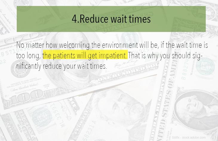4. Reduce wait times