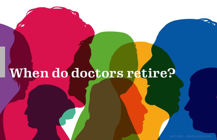 When do doctors retire?