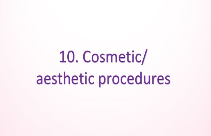 Cosmetic/aesthetic procedures