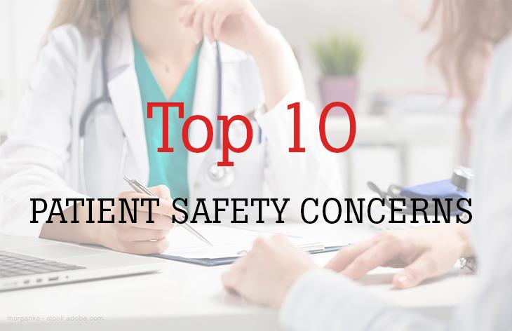 10 patient safety concerns