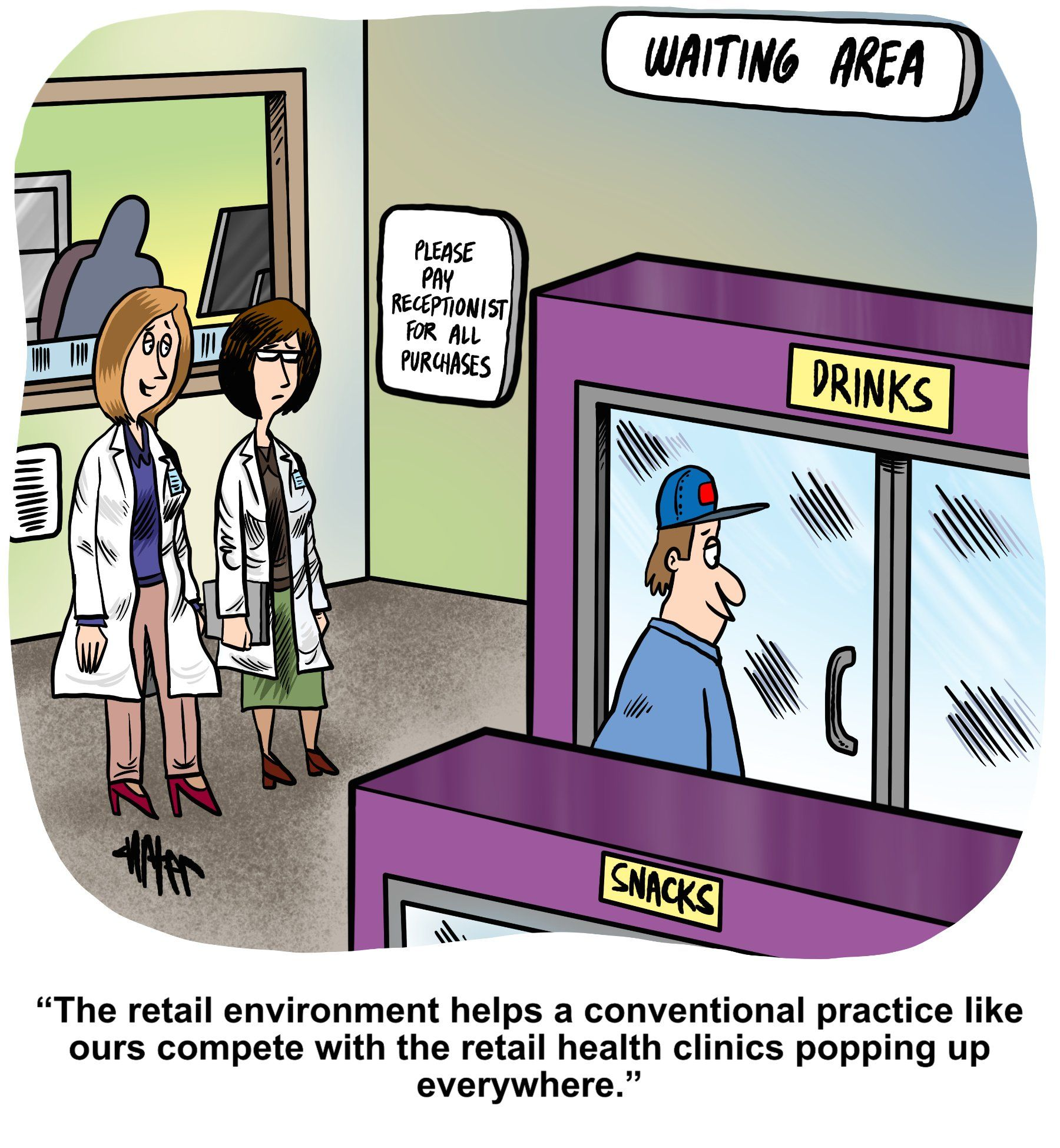 Medical Economics cartoon: What to do with patients while they wait?