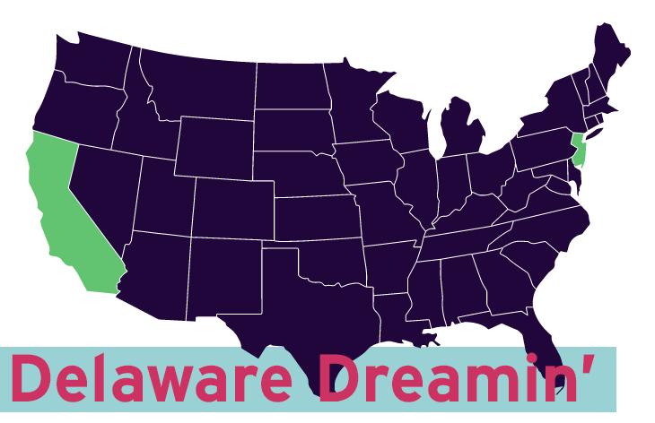 Delaware Dreamin'