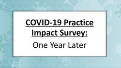 Physician survey results: The impact of COVID-19, one year later