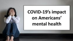 COVID-19's impact on Americans' mental health