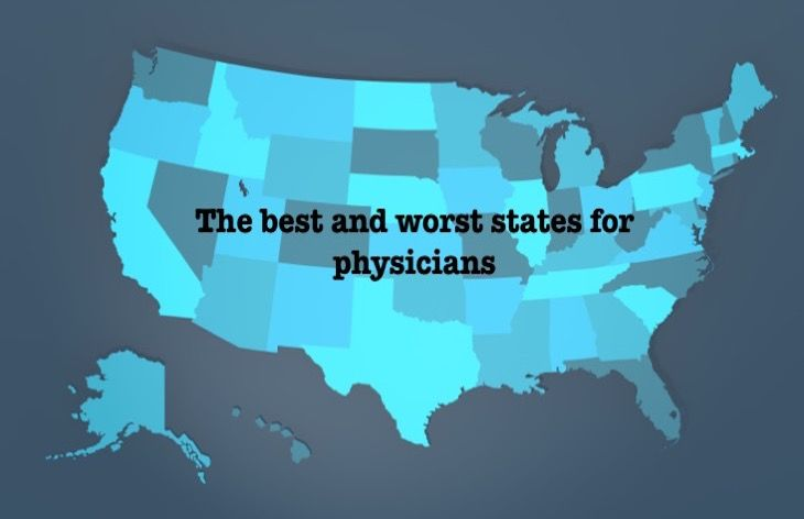 The Best And Worst States For Physicians