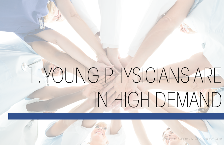 Young physicians in high demand