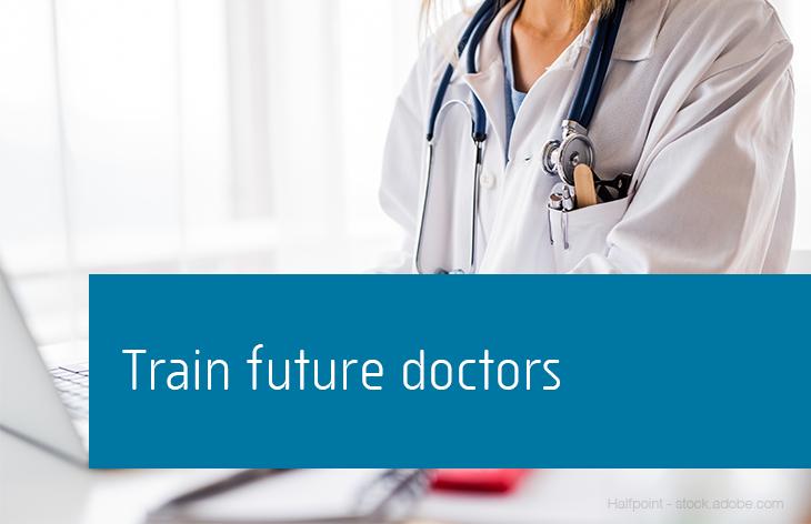 Train future doctors