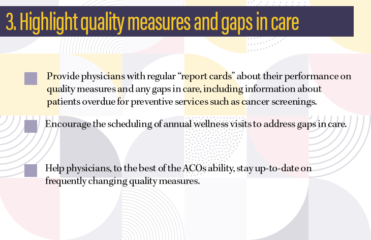 3. Highlight quality measures and gaps in care