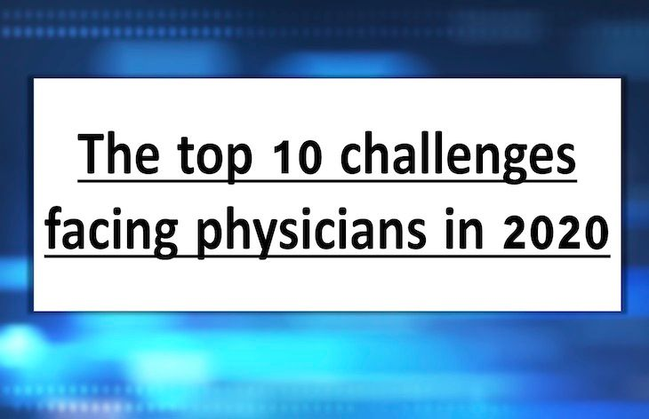 The top 10 challenges facing physicians in 2020