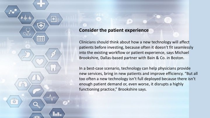 Consider the patient experience