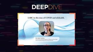 Deep Dive: Deep Dive Into LARC in the Time of COVID-19 Part II