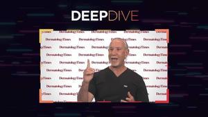 Deep Dive: Deep Dive Into Psoriasis