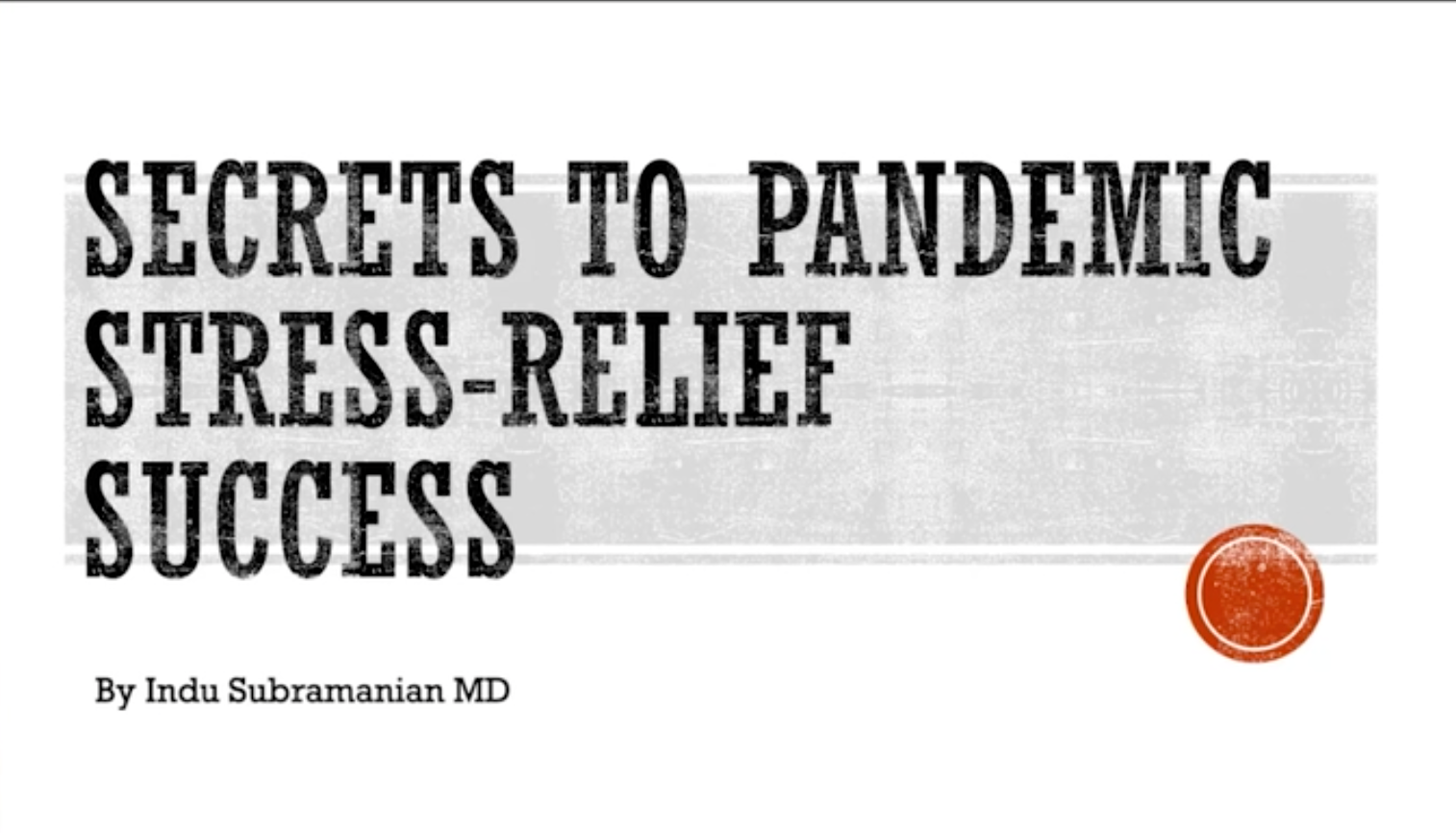 Wellbeing Checkup: Secrets to Pandemic Stress-Relief Success