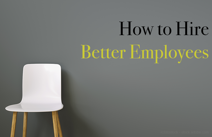 How to hire better employees