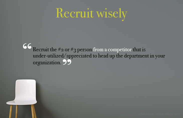 Recruit wisely
