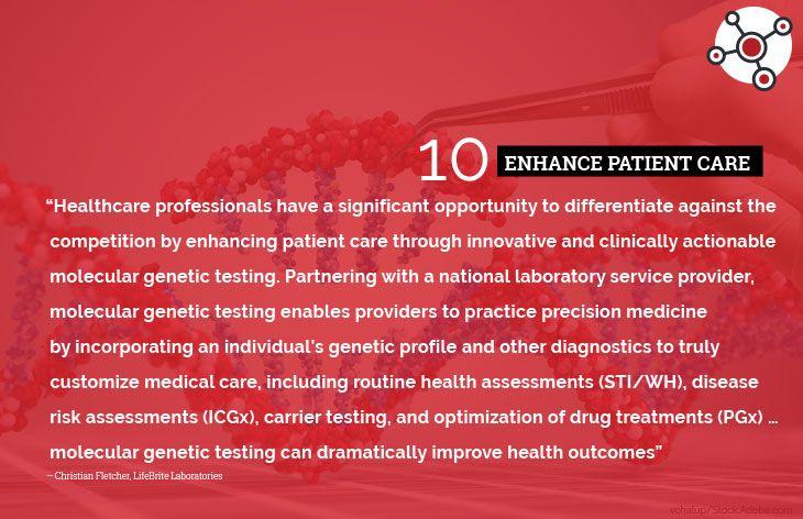 10. Enhance patient care