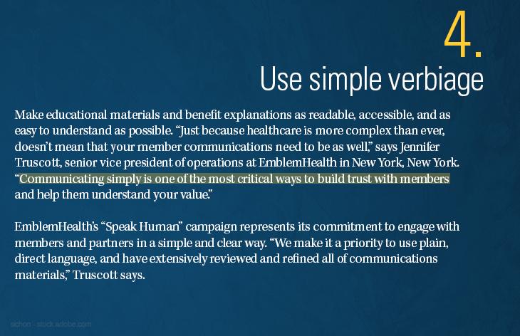 Use simple verbiage