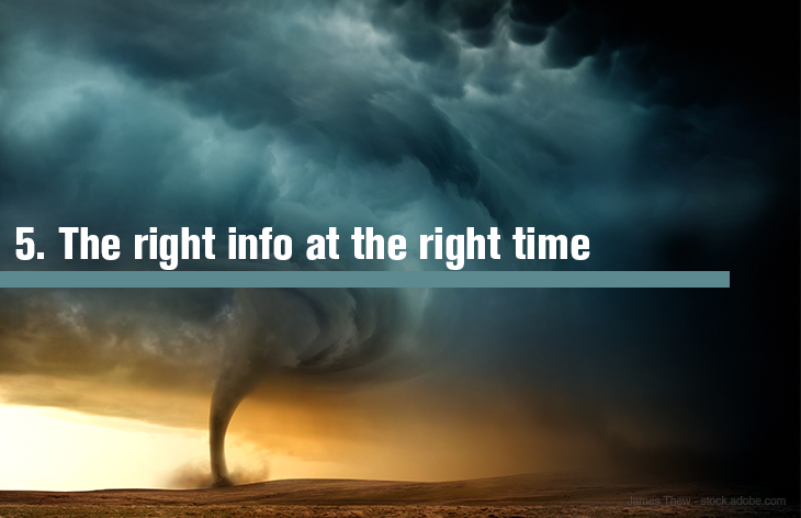 5. Getting the right information at the right time