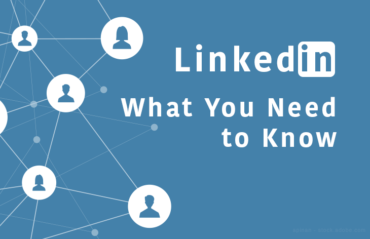 What you need to know about LinkedIn