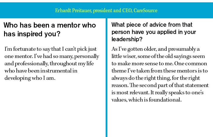 Erhardt Preitauer, president and CEO, CareSource
