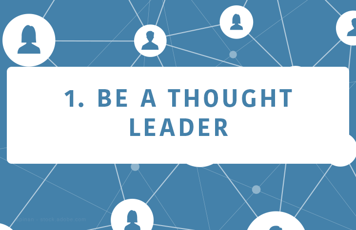 Be a thought leader