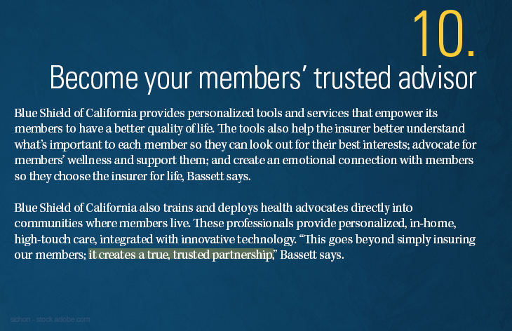 Become your members' trusted advisor