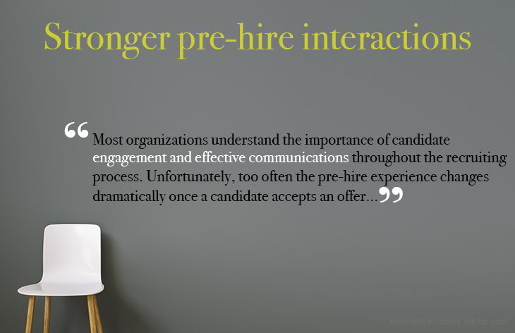 Encourage stronger interactions with pre-hires