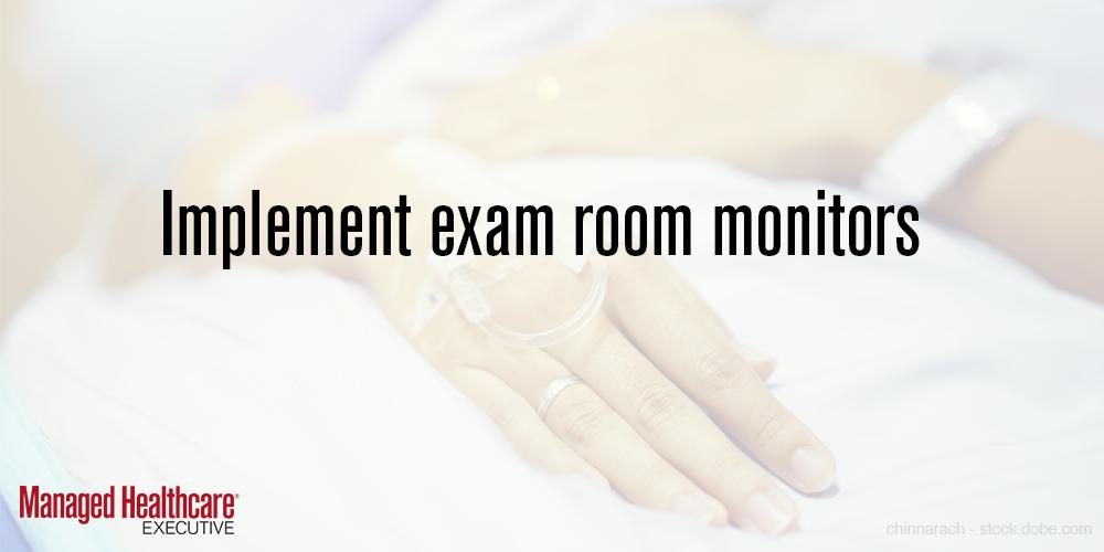Implement exam room monitors
