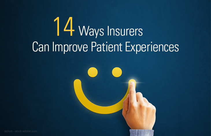 14 Ways Insurers Can Improve Patient Experiences