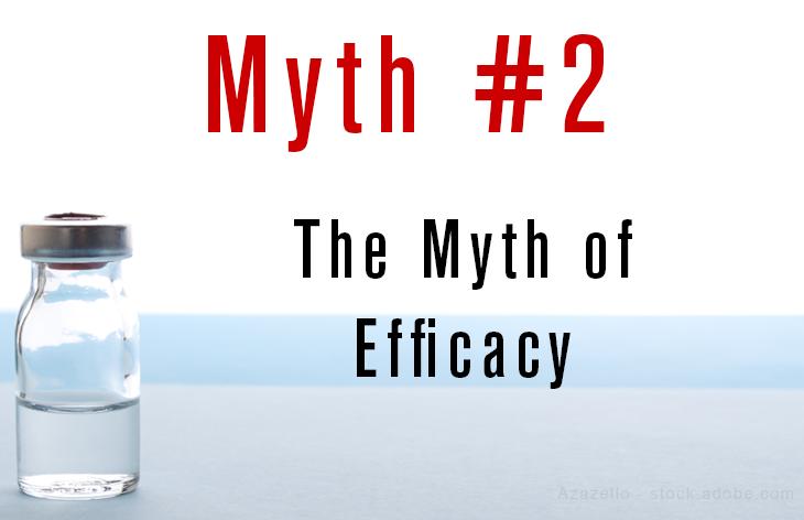 The myth of efficacy