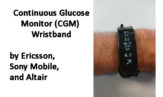 Ericsson, Sony Mobile, and Altair Continuous Glucose Monitor (CGM) wristband