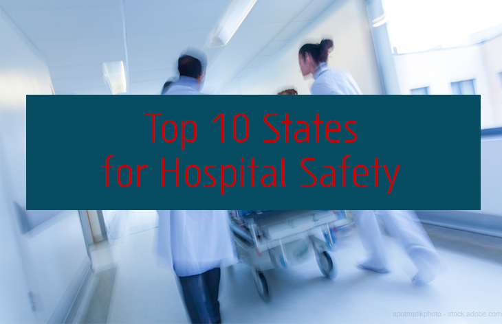 Top 10 States for Hospital Safety