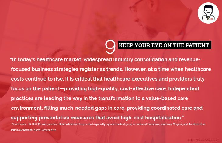 9. Keep your eye on the patient