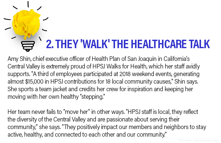 2. They 'walk' the healthcare talk