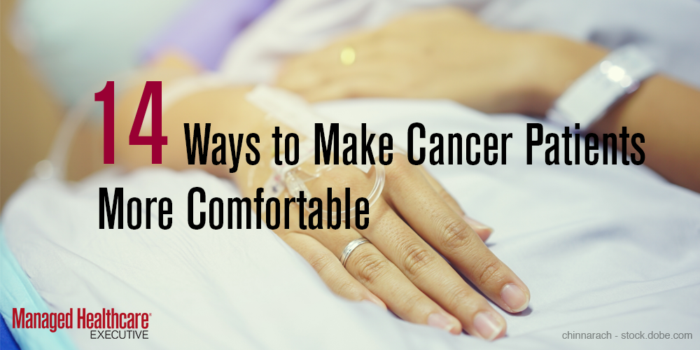 Make cancer patients more comfortable