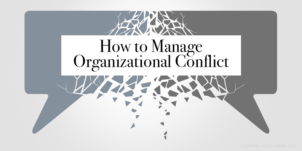 How to manage organizational conflict