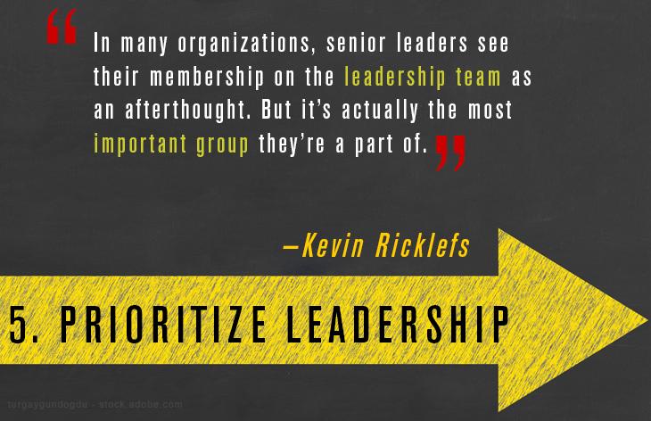 Prioritize Leadership