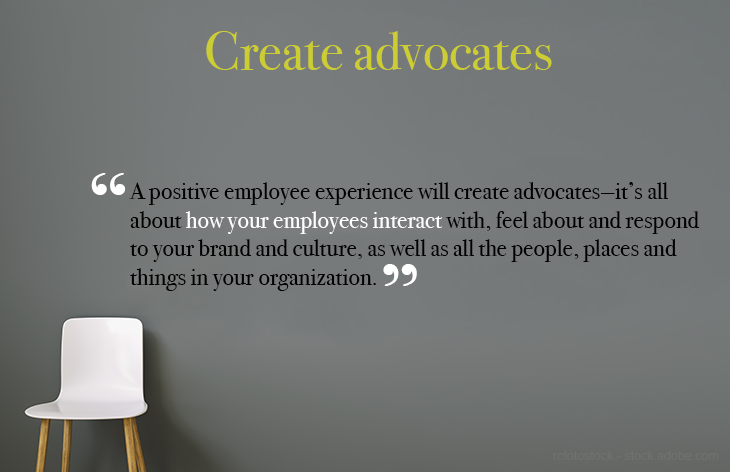 Create advocates out of your employees