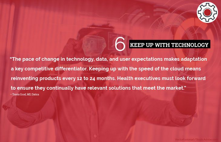 6. Keep up with technology
