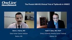 Pivotal AIM-HN Clinical Trial of Tipifarnib in HNSCC