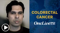 Dr. Kazmi on Differences Between Left- Versus Right-Sided CRC Tumors