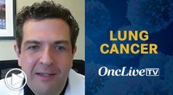 Dr. Haigentz on the Importance of Adjuvant Osimertinib in EGFR+ NSCLC