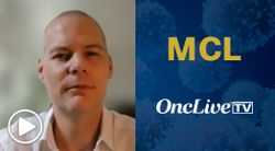 Dr. Martin on the Rationale to Evaluate Real-World Outcomes in MCL