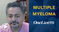 Dr. Usmani on Optimizing Treatment Selection in Relapsed/Refractory Multiple Myeloma