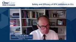 Safety and Efficacy of BTK Inhibitors in CLL