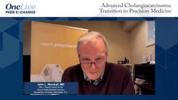 Advanced Cholangiocarcinoma:Transition to Precision Medicine