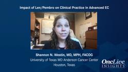 Impact of Lenvatinib-Pembrolizumab on Clinical Practice in Advanced EC